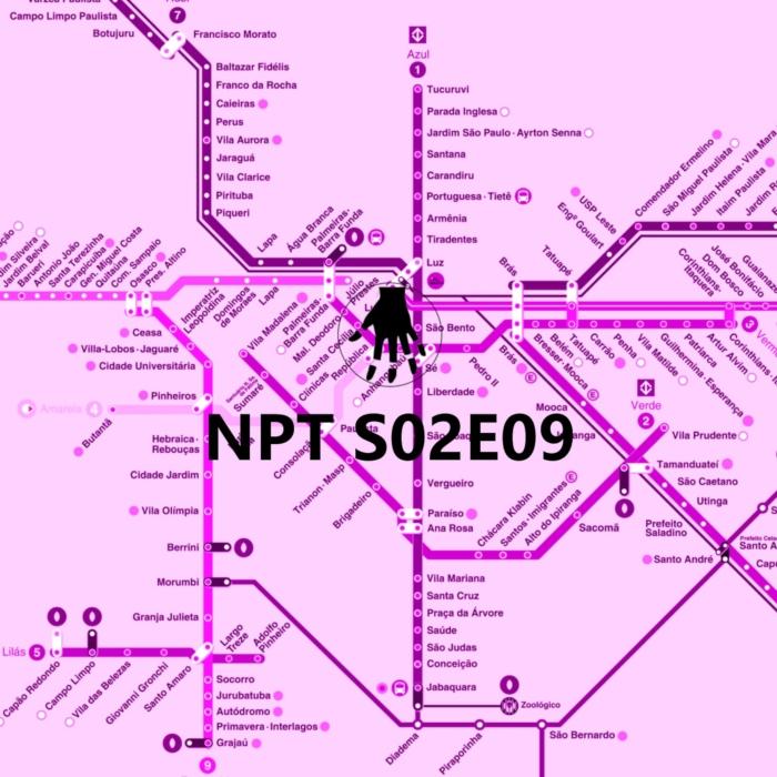 NPT S02E09 – Crônicas da Distração
