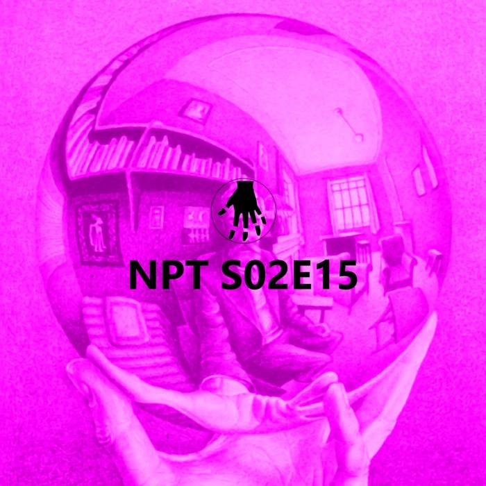 NPT S02E15 – Perspectiva como Forma Simbólica