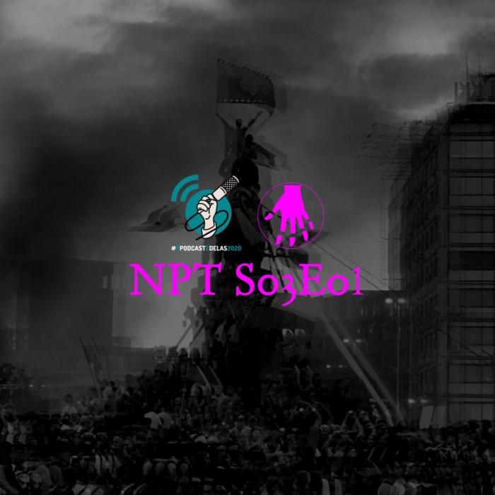 NPT S03E01 – Arte em Tempos de Revolta #OPodcastÉDelas2020
