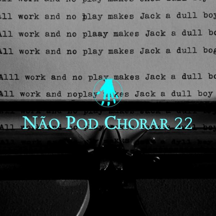 Imagem de capa. Podcast. NPC22. O Iluminado.