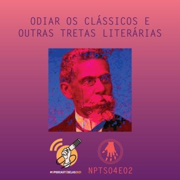 Imagem de capa. Podcast. Literatura. Machado de Assis.