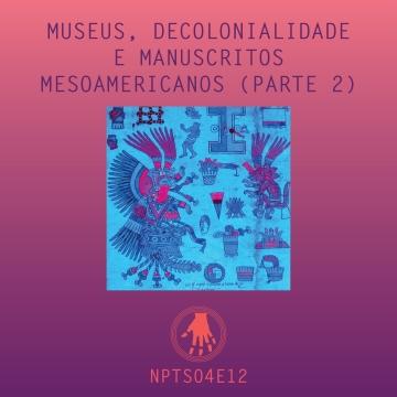 Imagem de capa. Xochiquetzal. Manuscritos mesoamericanos, podcast
