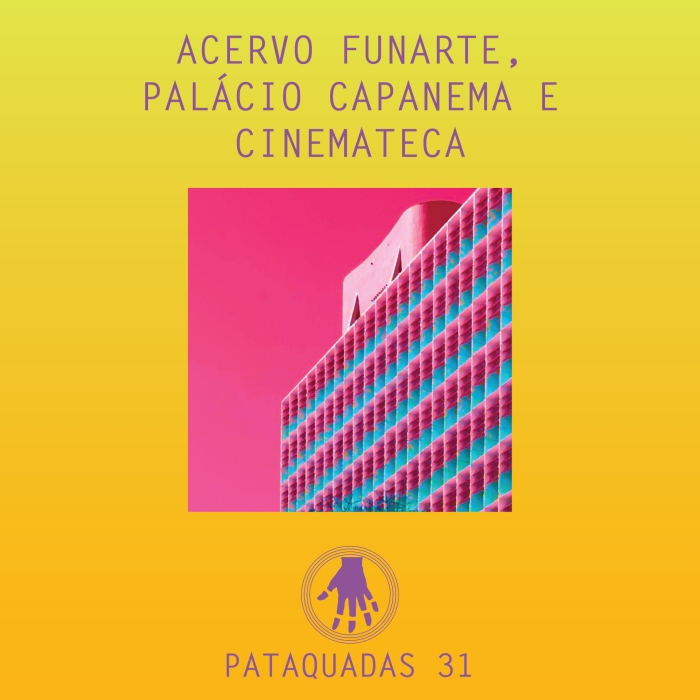 Podcast. Imagem de capa. Palácio Capanema. Notícias. Pataquadas.