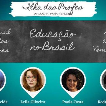 Imagem de capa. Educação e Política. Ilha das Profes. Semana dos professores.